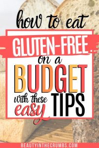 tips to save money while eating gluten free food