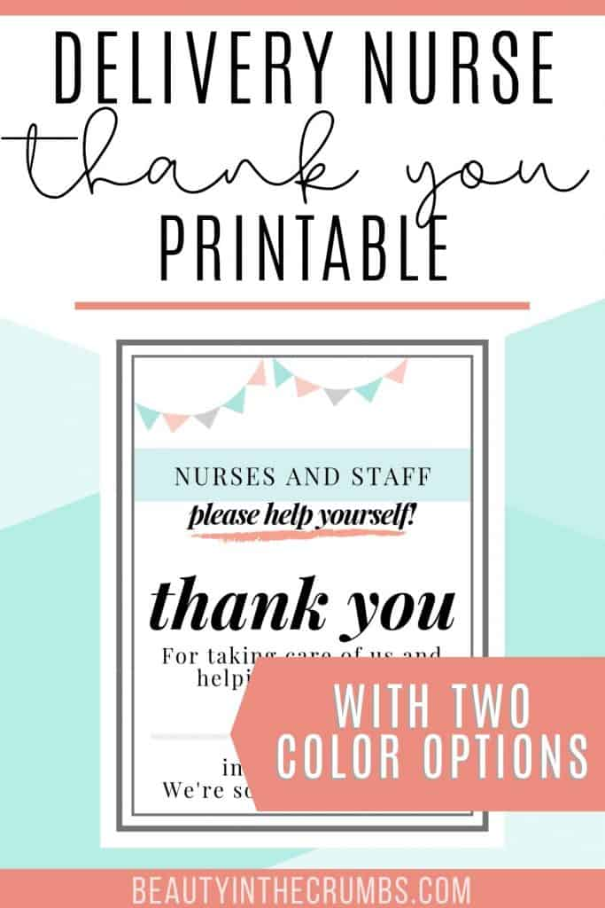 A quick and easy thank you gift idea for those amazing labor and delivery nurses and staff!