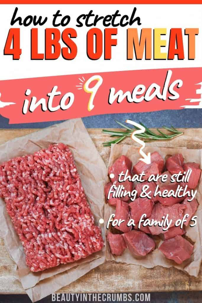 meals to stretch meat to make it last longer in a healthy meal plan