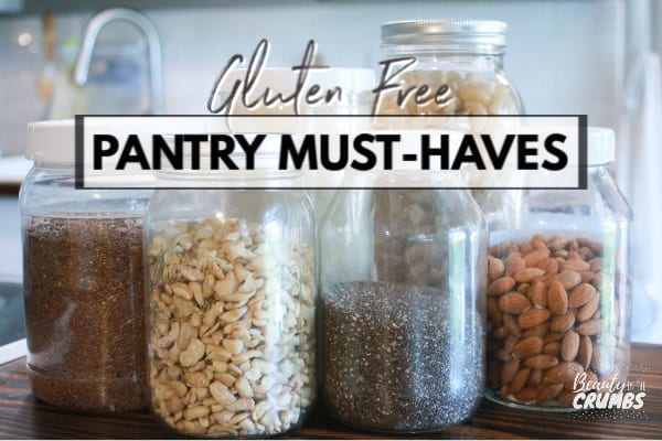gluten-free foods must have pantry staples