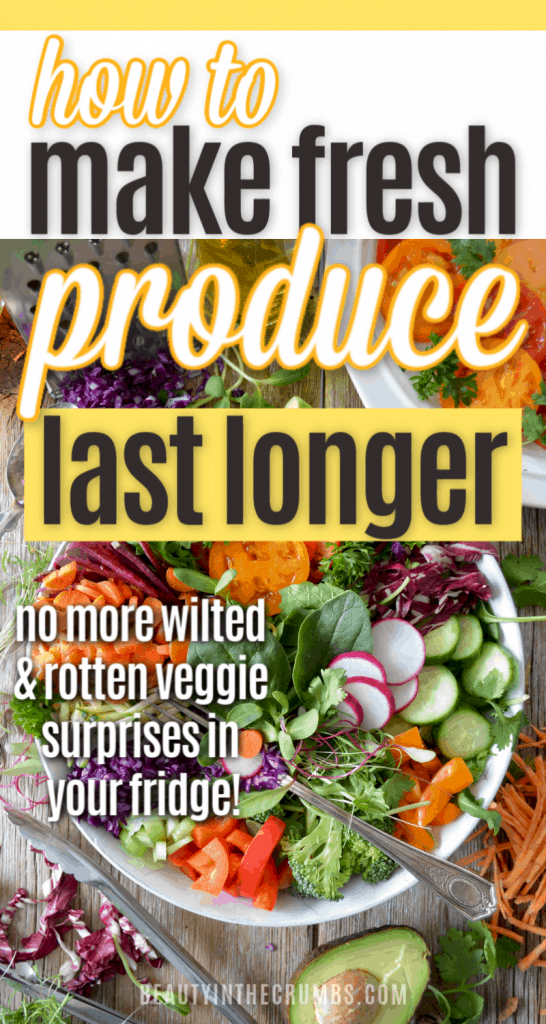 How to keep produce fresh and last longer