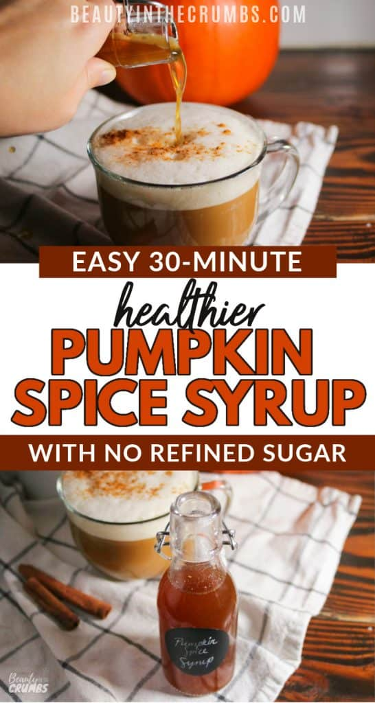 Healthy Homemade Pumpkin Spice Syrup for Lattes